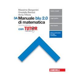manuale-blu-20-di-matematica-2ed--confezione-3-con-tutor-ldm-seconda-edizione-vol-3a--vol-3