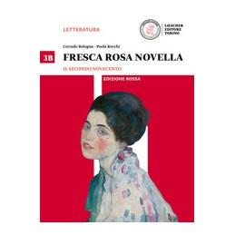 fresca-rosa-novella-ed-rossa-3b-il-secondo-novecento--la-maturita-in-50-domande-vol-3