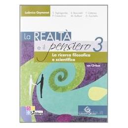 REALTÀ E IL PENSIERO 3 +CD ROM