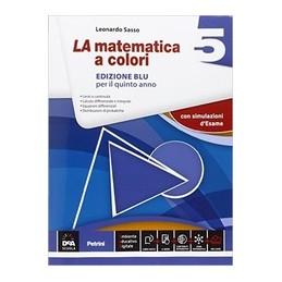 matematica-a-colori-la-edizione-blu-volume-5--ebook-secondo-biennio-e-quinto-anno-vol-3