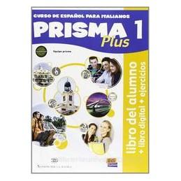 PRISMA PLUS 1 +LIBRO DIGITALE +FASC.