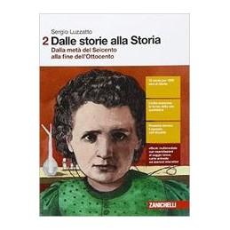 dalle-storie-alla-storia--volume-2-ldm-dalla-meta-del-seicento-alla-fine-dellottocento-vol-2