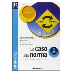 dal-caso-alla-norma-classe-1--libro-misto-con-openbook-volume--extrakit--openbook--fascicolo-sia
