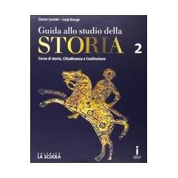 guida-allo-studio-della-storia-corso-di-storia--cittadinanza-e-costituzione-edizione-plus-vol-2