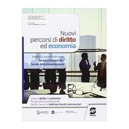 nuovi-percorsi-di-diritto-ed-economia-servizi-commerciali-e-della-comunicazione-vol-u