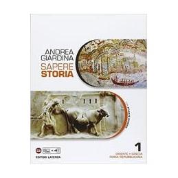 sapere-storia-per-le-scuole-superiori-vol-1-oriente-grecia-roma-repubblicana-con-atlante-storic