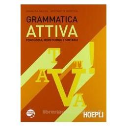 GRAMMATICA ATTIVA VOL.UN.