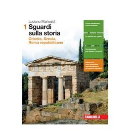 sguardi-sulla-storia--volume-1-ld-oriente-grecia-roma-repubblicana-vol-1