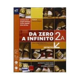 da-zero-a-infinito-classe-2--libro-misto-con-openbook-volume-2-tomo-a--tomo-b--extrakit--openb