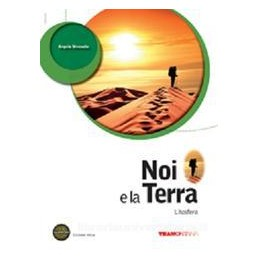 NOI E LA TERRA  LITOSFERA X 3,4 LIC.