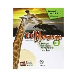 kilimangiaro-vol-3-percorsi-per-dsa-il-mondo-paesaggi-e-popolazione-gli-stati-vol-3