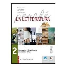 perche-la-letteratura-ed-rossa-umanesimo-e-rinascimento--dal1380-al-1545-vol-2