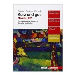 kurz-und-gut--volume-niveau-b2-ldm-ein-lehrerk-fur-deutsche-sprache-und-kultur-vol-u