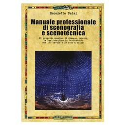 manuale-completo-di-scenografia-e-scenotecnica