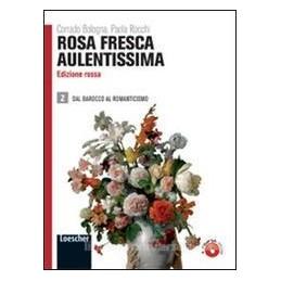 ROSA FRESCA AULENTISSIMA (ROSSA) 2
