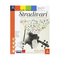 sulle-note-di-uno-stradivari--libro-misto-con-hub-libro-young-volume-a--b--c--dvd-ascolti--hub