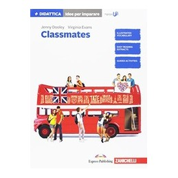 CLASSMATES-IDEE-PER-IMPARARE-CORSO-INGLESE-PER-SCUOLA-SECONDARIA-PRIMO-GRADO-Vol