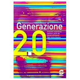 GENERAZIONE-EMOZIONI-SENTIMENTI-PAURE-DEI-GIOVANI-ATTRAVERSO-STORIE-DAUTORE-Vol