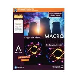 macromicro--con-compiti-di-realta-viaggio-nelle-scienze-vol-u