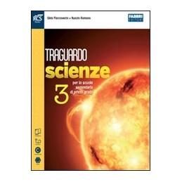 traguardo-scienze-classe-3--libro-misto-con-openbook-volume--extrakit--openbook-vol-3
