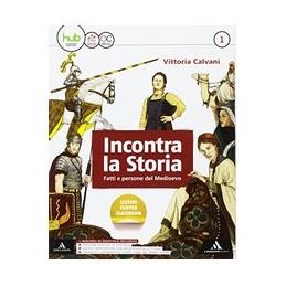 incontra-la-storia-volume-1atlante-1laboratorio-1storia-antica-mb-vol-1