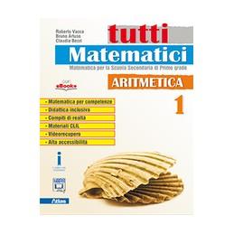tutti-matematici-aritmetica-1-vol-1