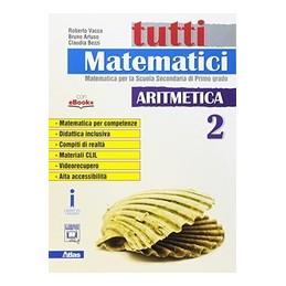 tutti-matematici-aritmetica-2-vol-2