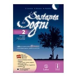 sostanza-dei-sogni-la-vol-2-con-dvd--letteratura-teatrotavolequaderno-delle-comp-2-on-line-vo