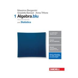 matematicablu-2ed--volume-algebra-1-con-statistica-ldm--vol-1