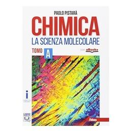 chimica--la-scienza-molecolare-a--vol-1