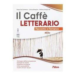 caffe-letterario-il-romanzo-e-racconto--quaderno-competenze-vol-u