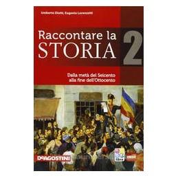 RACCONTARE LA STORIA 2 +ATLANTE+EBOOK
