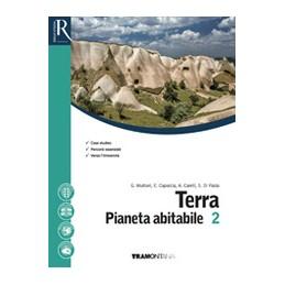 terra-pianeta-abitabile-2-biennio-e-5anno--libro-misto-con-hub-libro-young-vol--hub-libro-youn