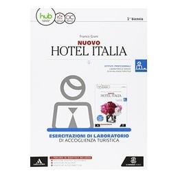 nuovo-hotel-italia-esercitazioni-di-laboratorio-accoglienza-turistica-vol-u
