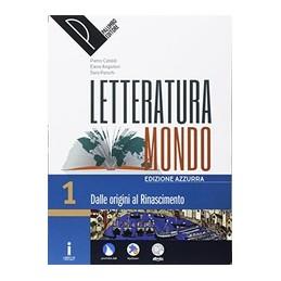 letteraturamondo-vol-1--scritturascuolalavoro-edizione-azzurra-vol-1