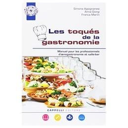 les-toques-del-la-gastronomie-manuel-pour-les-professionnels-doenogastronom-secondo-biennio-e-quin