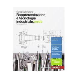 rappresentazione-e-tecnologia-industrialeverde-2ed--volume-unico-ldm--vol-u