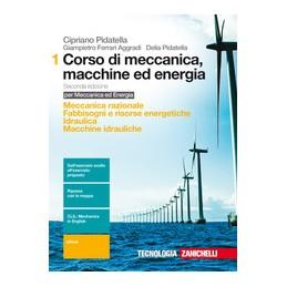 corso-di-meccanica-macchine-ed-energia-2ed---volume-1-ld-meccanica-raz-fabbisogni-e-ris-etiche