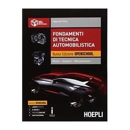 fondamenti-di-tecnica-automobilistica-nuova-edizione-openschool-motori--impianti--manutenzione-vol