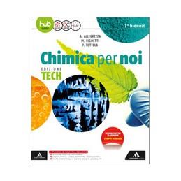 chimica-per-noi--edizione-tech-volume-volume-unico-vol-u