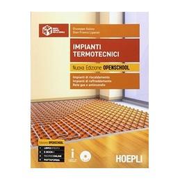 impianti-termotecnici-nuova-edizione-openschool-impianti-di-riscaldamento--impianti-di-raffreddamen