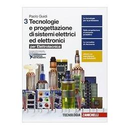 tecnologie-e-progettazione-di-sistemi-elettrici-ed-elettronici--3-ld-per-elettrotecnica-vol-3
