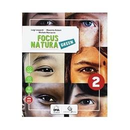 focus-natura-green-edizione-curricolare-volume-2---ebook--vol-2
