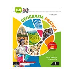 geografia-pratica-volume--atlante-temi-di-economia-e-politica-ambiente-e-societa-vol-u