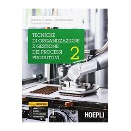 tecniche-di-organizzazione-e-gestione-dei-processi-produttivi--vol-2