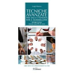 tecniche-avanzate-per-sala-e-vendita-bar-e-sommellerie-settore-cucina--volume-unico-iv-e-v-anno-vol