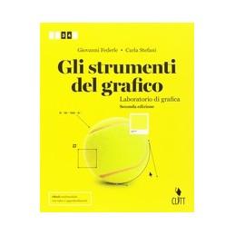 strumenti-del-grafico-2ed--gli--volume-per-il-secondo-biennio-ldm--vol-1