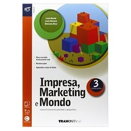 impresa--marketing-e-mondo--libro-misto-con-openbook-volume-3--extrakit--openbook--allegato-vol