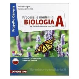 PROCESSI E MODELLI DI BIOLOGIA A +L.DIG.