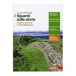 sguardi-sulla-storia--volume-2-ld-impero-romano-e-alto-medioevo-vol-2